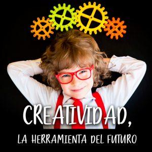 Podcast 6 - Creatividad, la herramienta del futuro