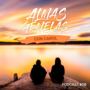 Podcast 10 Almas gemelas