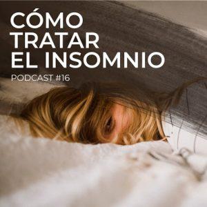 Podcast 16: Cómo tratar el insomnio