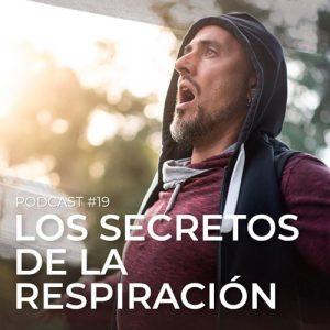 Podcast 19 - El poder de la respiración - el Sendero